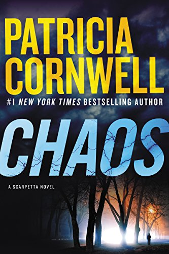 Chaos: A Scarpetta Novel (Kay Scarpetta Book 24) (English Edition)