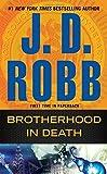 Brotherhood in Death by J. D....