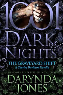 The Graveyard Shift: A Charley Davidson Novella by [Darynda Jones]