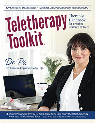 Teletherapy Toolkit: Therapist Handbook for Treating...