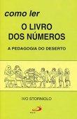 Cómo leer los libros de números: pedagogía del desierto
