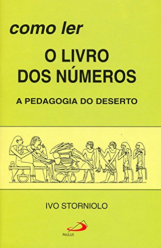 How to read the Books of Numbers: Desert Pedagogy