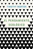 El pensamiento ecológico (Contextos)