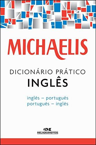 Michaelis. Dicionário Prático Inglês
