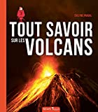 Tout savoir sur les volcans