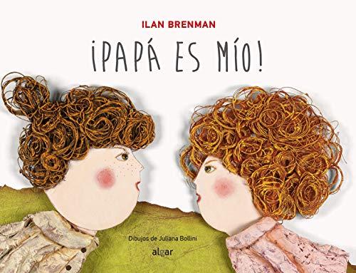Papa Es Mío: 12 (Álbumes ilustrados)