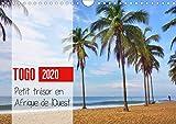 Togo - Petit tresor en Afrique de l'Ouest 2020: Voyage en images de la mer...