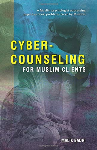 Cyber-Counseling for Muslim Clients: A Muslim psychologist...