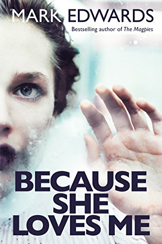 Because She Loves Me Kindle Edition