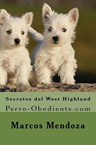 Secretos del West Highland: Perro-Obediente.com