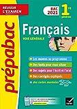 Français 1re générale Bac 2021 - Prépabac Réussir l'examen: nouveau...