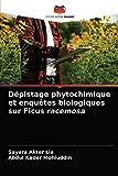 Dpistage phytochimique et enqutes biologiques sur Ficus racemosa