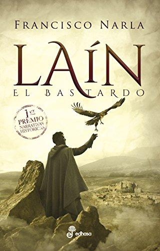 Laín (Narrativas Históricas)