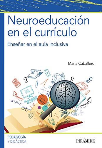 Neuroeducación en el currículo: Enseñar en el aula inclusiva