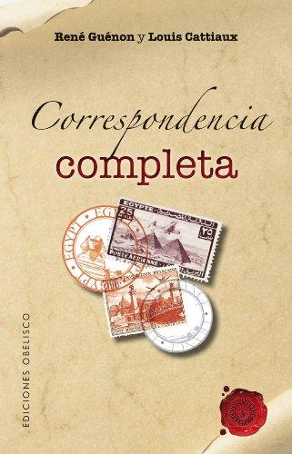 Correspondencia completa (Guenon - Cattiaux): 1 (TEXTOS TRADICIONALES)