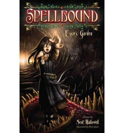 [ Spellbound: Essie's Garden ] By Hallowell, Scot ( Author ) [ 2010 ) [ Paperback ]