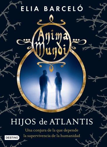Hijos de Atlantis: Anima mundi 2 (La Isla del Tiempo Plus)