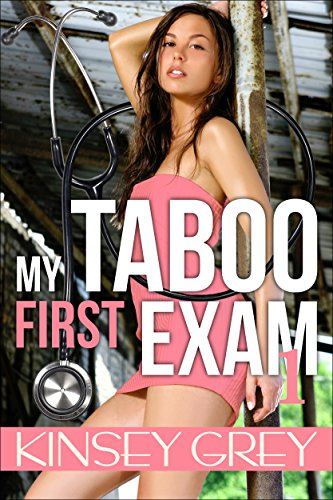 My Taboo First Exam 1: A Medical Humiliating First Time Menage (My Taboo First Exam Series) (English Edition)