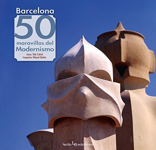 Barcelona. 50 Maravillas Del Modernismo (Iris)