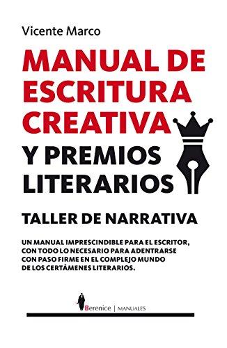 Manual De Escritura Creativa Y Premios Literarios (Manuales)