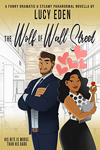 The Wolf of Wall Street (Shifter Escapes Book 2) by [Lucy Eden]