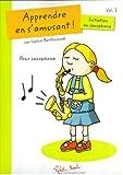 Apprendre en s'amusant: Initiation au saxophone
