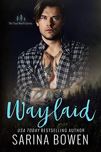 Waylaid by [Sarina Bowen]