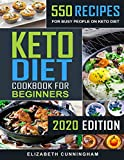 Keto Diet Cookbook For Beginners: 550 Recipes For Busy...
