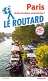 Guide du Routard Paris 2020: et des anecdotes surprenantes !