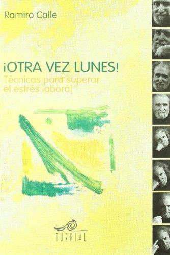 Otra Vez Lunes (Ramiro calle)