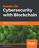 Hands-On Cybersecurity with Blockchain: Implement DDoS protection, PKI-based identity, 2FA, and DNS security using Blockchain