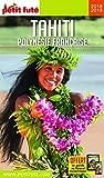 Guide Tahiti - Polynésie 2018-2019 Petit Futé