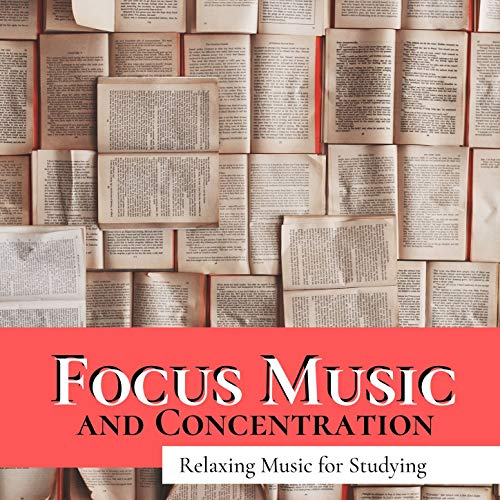 Focus Music and Concentration