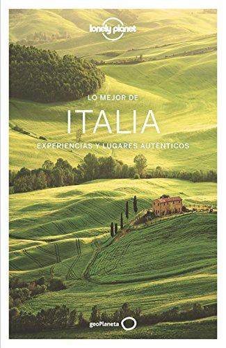 Lo mejor de Italia 4: Experiencias y lugares auténticos (Guías Lo mejor de País Lonely Planet)