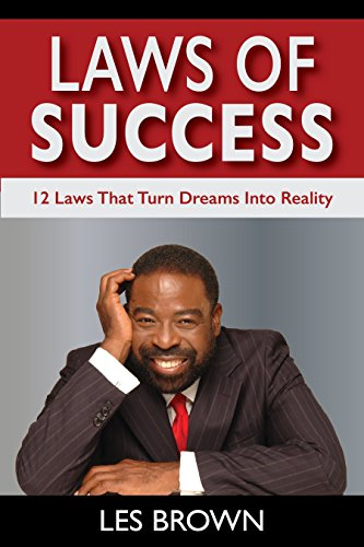 Laws Of Success: 12 Laws That Turn Dreams Into Reality - Kindle edition by Brown, Les. Self-Help Kindle eBooks @ Amazon.com.