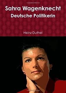 Sahra Wagenknecht: Deutsche Politikerin Von Heinz Duthel