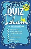 MEGA QUIZ ISLAM + de 350 QUESTIONS Histoire de l'Islam - Prophète Mohamed (sws)...