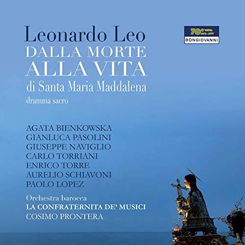 Dalla morte alla vita di Santa Maria Maddalena (Excerpts): Di Cupido dal mar infido [Live]