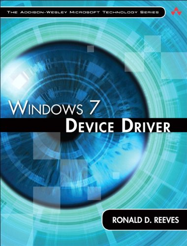 Windows 7 Device Driver (Addison-Wesley Microsoft Technology Series)