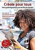Créole pour tous: Votre guide linguistique pour les îles du Cap-Vert