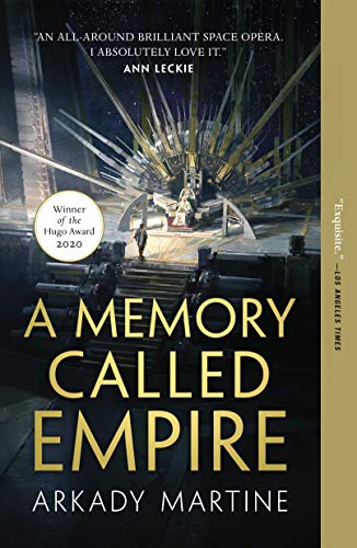 A Memory Called Empire (Teixcalaan Book 1) by [Arkady Martine]