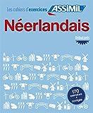 Néerlandais Debutants Cahier d'exercices