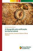 La geografía de la unificación territorial alemana