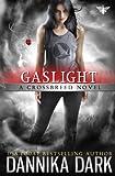 Gaslight (Crossbreed Series...