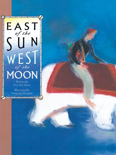 East of the Sun, West of the Moon (Rabbit Ears Set 4) (English Edition)
