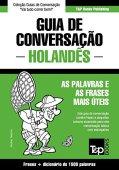 Guía de conversación portugués-holandés y diccionario conciso 1500 palabras