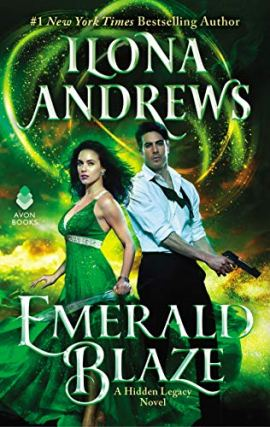 Emerald Blaze: A Hidden Legacy Novel by [Ilona Andrews]