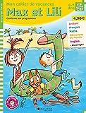 Mon cahier de vacances Max et Lili du CP au CE1
