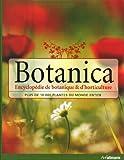 Botanica, l'Encyclopédie de Botanique et d'Horticulture Plus de 10000 Plantes du Monde...