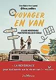 Voyager en van: Le guide indispensable pour partir seul ou en famille